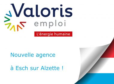 Ouverture agence Valoris emploi Esch sur Alzette
