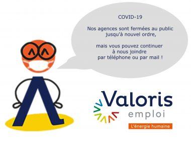 COVID-19 Valoris emploi reste à votre disposition